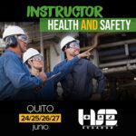 Instructor | Seguridad Industrial y salud en el trabajo - Quito - Junio 2021