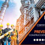 Certificación: Prevención Construcción y Obras Públicas